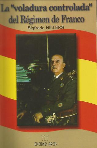La-voludura-controlada-del-Regimen-de-Franco-Sigfredo-Hillers
