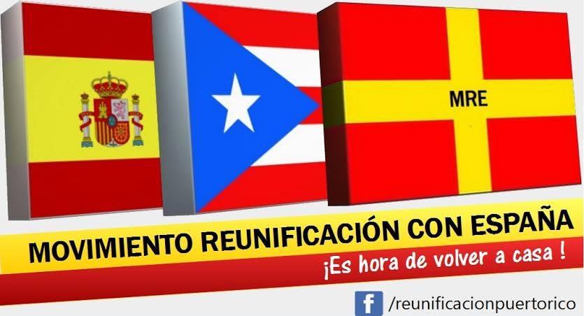 Movimiento-Reunificación-Puerto-Rico-con-España-MRE