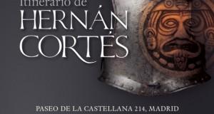 Madrid acoge la primera exposición dedicada a Hernán Cortes