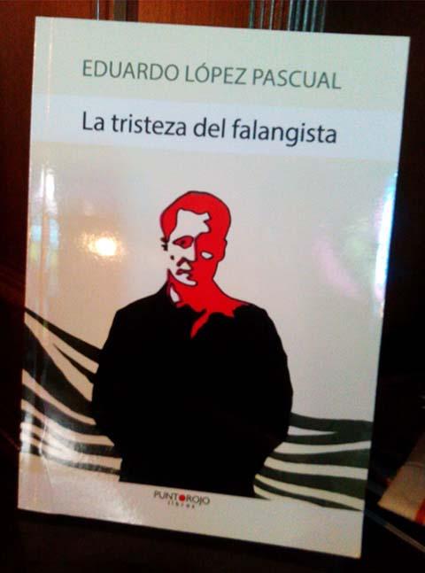 la-tristeza-del-falangista-eduardo-lopez-pascual