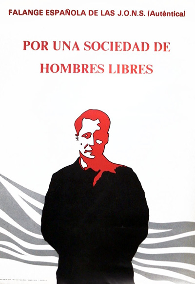 Jose-Antonio-Hombres-Libres-FE-JONS-Autentica