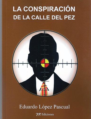 Conspiracion-de-la-calle-pez-Eduardo-Lopez-Pascual