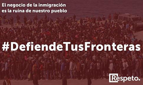 Defiende tus fronteras. Cartel de la Federación Respeto